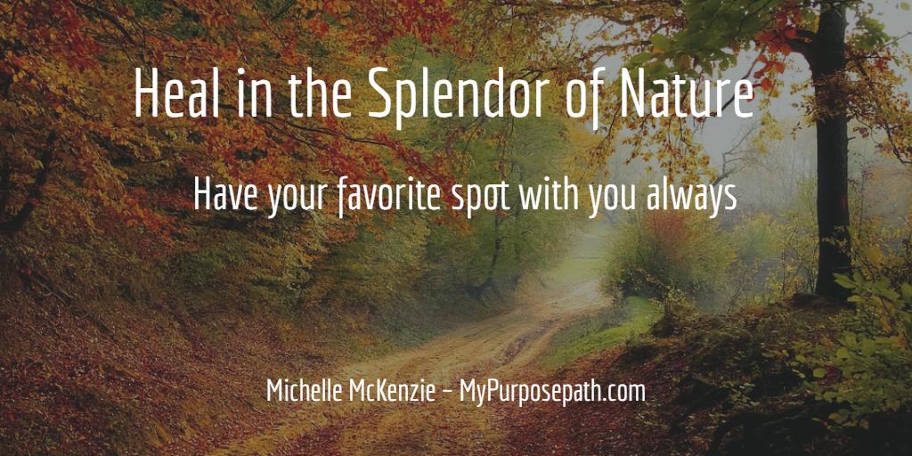 Heal in the Splendor of Nature
